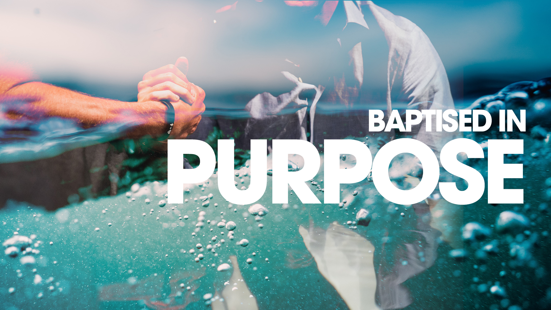 1. Baptized In Purpose - Session 1